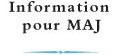Information pour MAJ